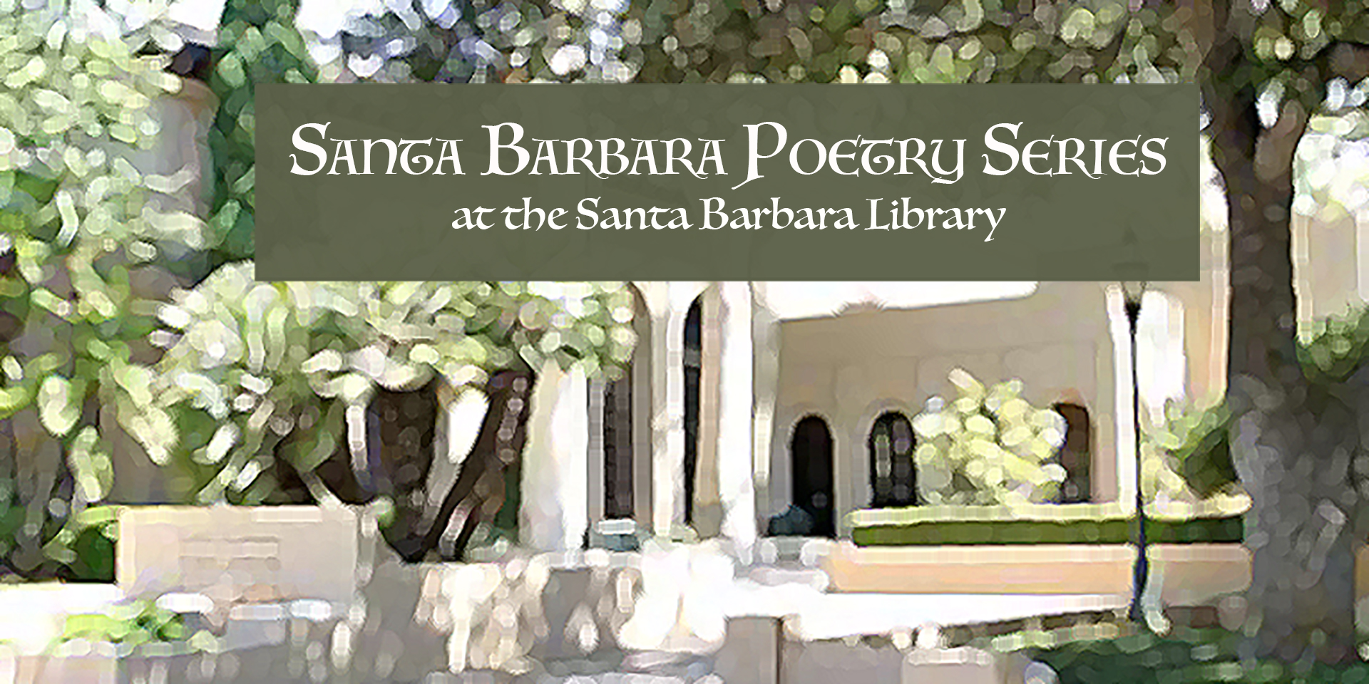 Santa Barbara Poetry Series: David Starkey, Pamela Davis, Kate Morgan