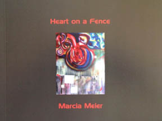 Heart on a Fence by Marcia Meier