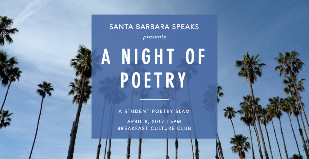 Santa Barbara Speaks: Student Poetry Slam