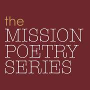 Mission Poetry Series: Marisol Baca and Christopher Buckley